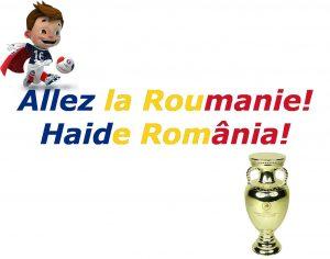 Allez la Roumanie!